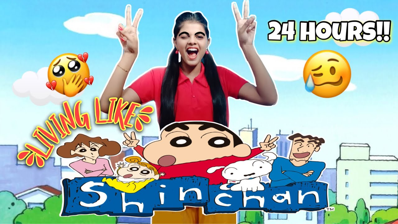 Living like SHINCHAN❤️💛 for 24Hours!!*And this is what happened*😖