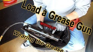 How to Load a Gręase Gun Without Wearing the Grease