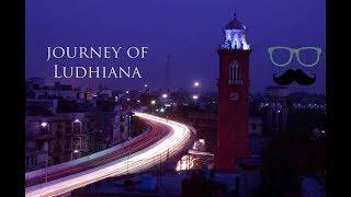 Journey of ludhiana the smart city लुधियाना ਲੁਧਿਆਣਾ