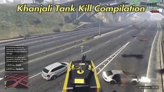 GTA5 Online New Khanjali Tank Killing Compilation!!!