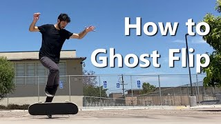 How to Ghost Flip