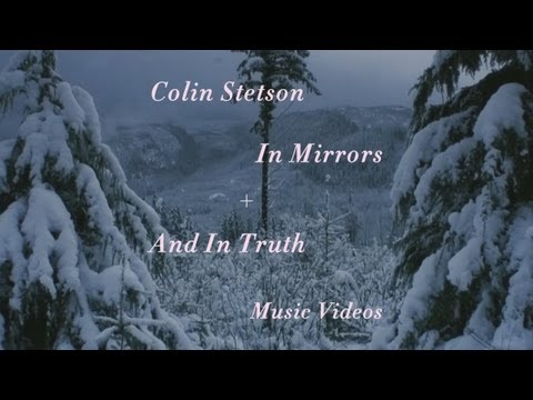 """Colin Stetson - """"In Mirrors"""" + """"And In Truth"""" (Official Music Video)"""