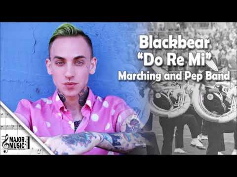 """""""Do Re Mi"""" Blackbear Marching/Pep Band Sheet Music Arrangement"""
