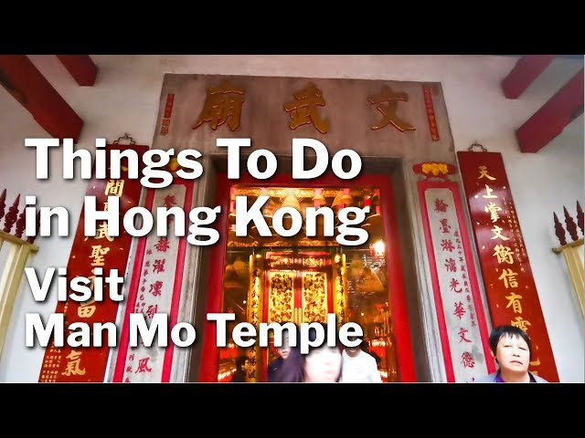 Things To Do In Hong Kong - Man Mo Temple - A Magical Sight!