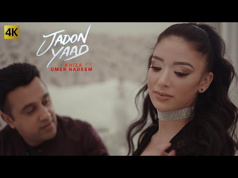 JADON YAAD - OFFICIAL VIDEO - KHIZA FT. OMER NADEEM (2017)