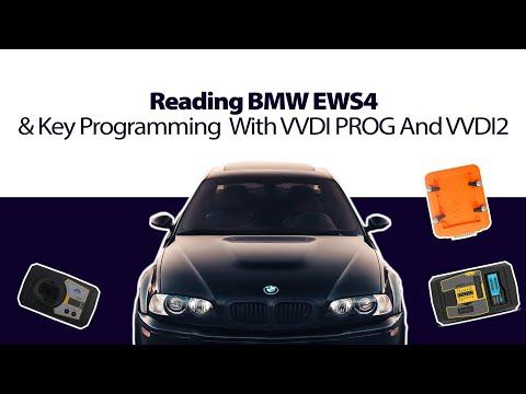 Reading BMW EWS4 & Key Programming With VVDI PROG And VVDI2