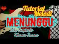 Tutorial Melodi MENUNGGU Original Rhoma Irama // Tutorial Melodi Dangdut Kenangan