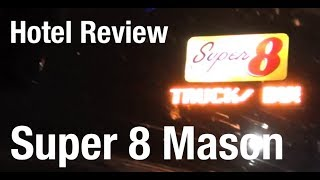 Hotel Review - Super 8 Mason OH
