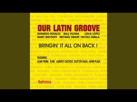 Our Latin Groove