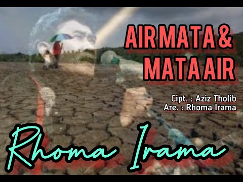 AIR MATA MATA AIR  - KEMARAU - RHOMA IRAMA By Kang Rudy Collections