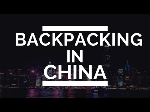 backpacking-through-china-|the-dragon-trip|-highlights-of-the-trip-2019