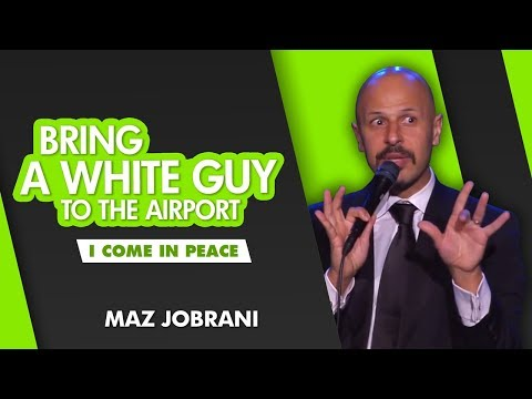 'Bring a White Guy to the Airport' | Maz Jobrani - I Come in Peace