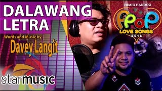 Dalawang Letra - Davey Langit (Composer Interview)