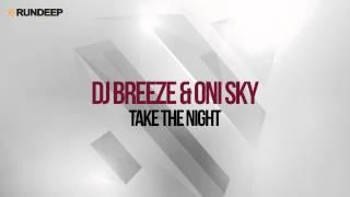 DJ Breeze & Oni Sky - Take The Night