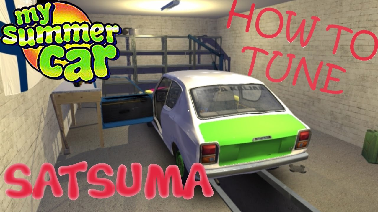 How To Tune Your Satsuma My Summer Car Youtube