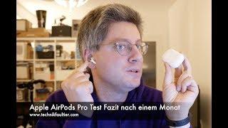 Apple AirPods Pro Test Fazit nach einem Monat