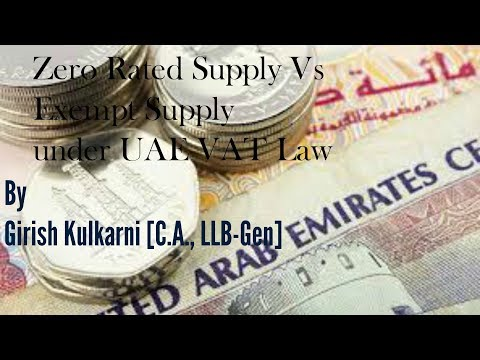 Zero Rated Vs Exempted Supply under UAE VAT Law