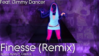 Just Dance Mash-Up: Finesse (Remix) by Bruno Mars Ft. Cardi B - Collab W/ iJimmy Dancer