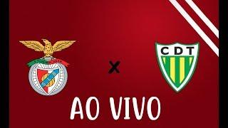 JORNADA 32 | BENFICA x Tondela | AO VIVO