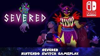 Severed Nintendo Switch Gameplay