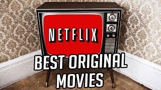 5 MUST SEE Netflix Original Movies!   Nerdwire Reviews