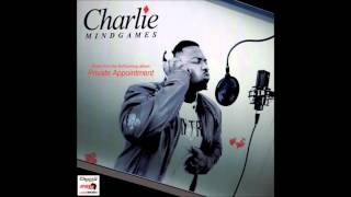 Dj Choc Presents Charlie Mindgames Private Appointment.mp3