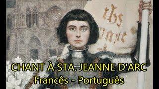 Video Chant à Sainte Jeanne d'Arc - LEGENDADO PT/BR download MP3, 3GP, MP4, WEBM, AVI, FLV November 2018