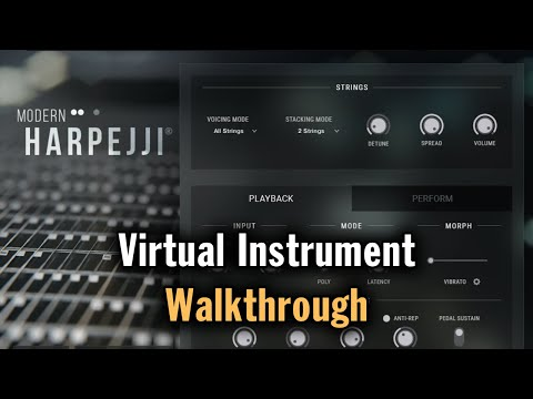 Modern Harpejji®: Virtual Instrument Walkthrough
