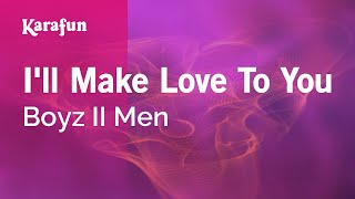 Karaoke I'll Make Love To You - Boyz II Men *