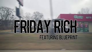 Spoken Nerd - Friday Rich feat. Blueprint (Official Music Video)