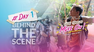 Download BEHIND THE SCENE #DAY1 GUE HARUS MOVE ON (GHMO)