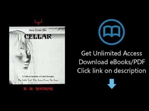 Download View From The Cellar: A Critical Analysis of Laird Koenig