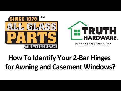 How To Identify Your 2-Bar Hinges for Awning and Casement Windows?