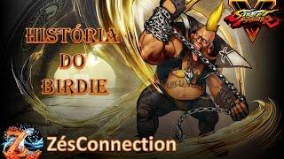 Street Fighter 5: Birdie - Fome Extrema! O Fugitivo Obstinado
