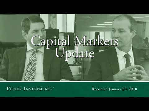 Capital Markets Update: Winter 2018 | Fisher Investments