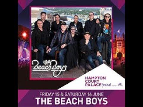 THE BEACH BOYS - 15 06 2018 - Hampton Court Palace Festival - LONDON Mp3