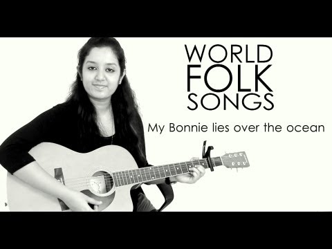 World Folk Songs | My Bonnie Lies Over The Ocean | Scottish Folk Song