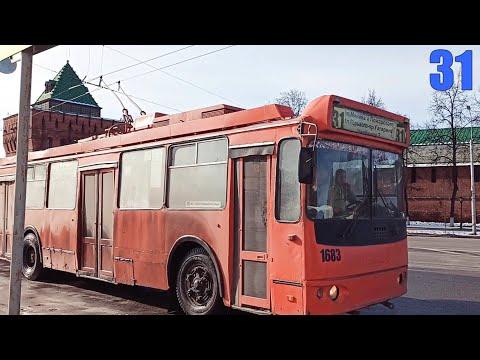 Троллейбус №31 Нижний Новгород 01 03 2020 Весь маршрут ЗиУ-682Г Nizhniy Novgorod Trolleybus №31