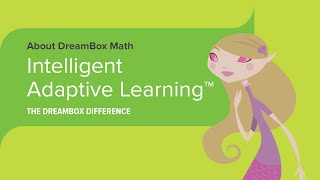 The DreamBox Difference -- Intelligent Adaptive Learning™