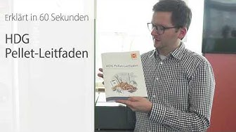 Der HDG Pellet-Leitfaden - Planung, Förderung und Verkauf von A bis Z