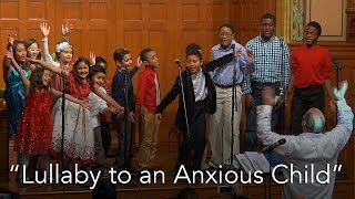 """lullaby To An Anxious Child"" :: Dec 14 @middlechurch"