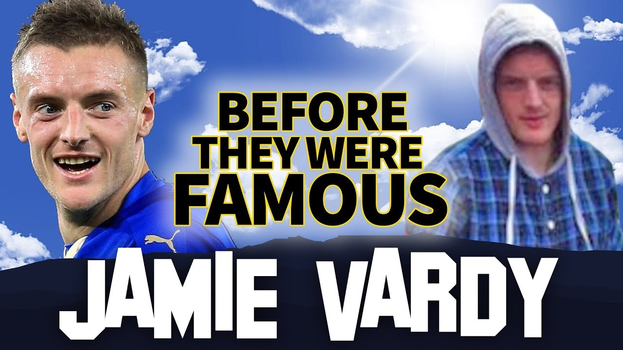 JAMIE VARDY   Before They Were Famous   FIFA WORLD CUP 2018