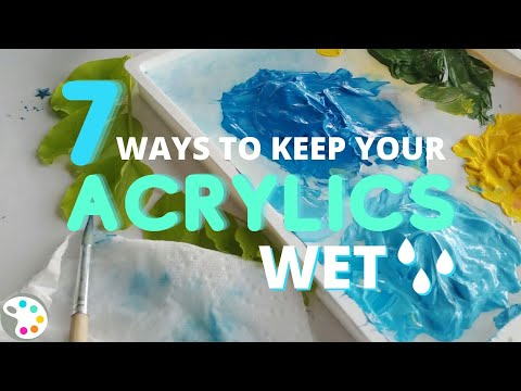 7 Ways to Keep Acrylic Paint Wet Longer - When Acrylics Dry Too Fast!