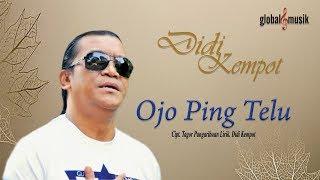 Gambar cover Didi Kempot - Ojo Ping Telu (Jangan Sampai Tiga Kali)