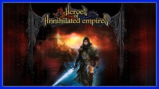 HEROES OF ANNIHILATED EMPIRES   Return to the fantasy Cossacks   Throwback Thursday