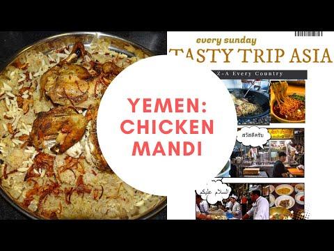 YEMEN: CHICKEN MANDI | مندي الدجاج | Start of 1 year Asian journey | TTA #1