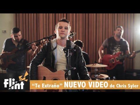 Chris Syler - Te Extraño - NUEVO VIDEO OFICIAL