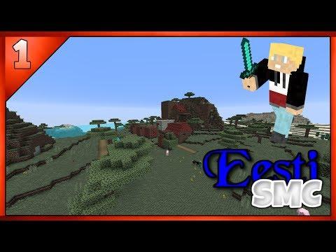 [Minecraft] EestiSMC [Eesti Keeles] Episood 1