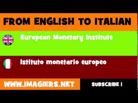 How to say European Monetary Institute in Italian