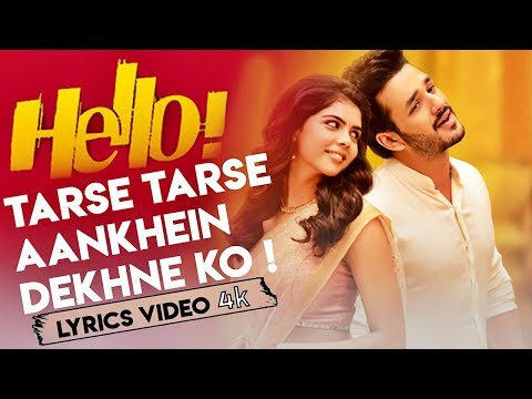 Tarse Tarse Aankhein Dekhne Ko Full Song With Lyrics Hello Movie